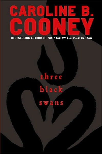 1-3-2011-three-black-swans-by-caroline-b-cooney