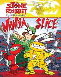 12-4-2010-stone-rabbit-5-ninja-slice-by-eric-craddock