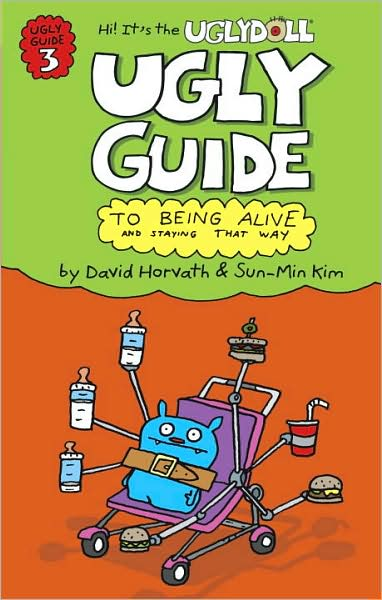 2-25-2009-the-ugly-guide-to-being-alive-and-staying-that-way-by-david-horvath-and-sunmin-kim
