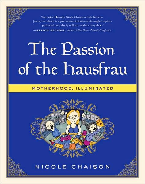 2-9-2010-the-passion-of-the-hausfrau-motherhood-illuminated-by-nicole-chaison