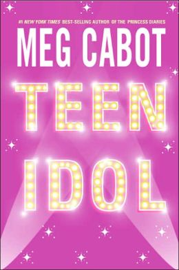 2004-08-17-teen-idol-by-meg-cabot