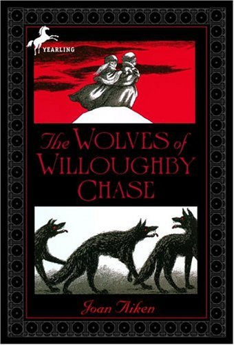 2005-01-26-the-wolves-of-willoughby-chase-by-joan-aiken