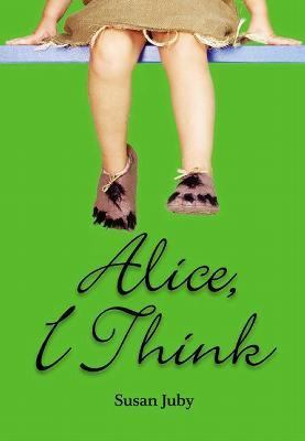 2006-08-13-alice-i-think-by-susan-juby