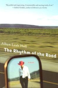 2007-01-20-the-rhythm-of-the-road-by-albyn-leah-hall