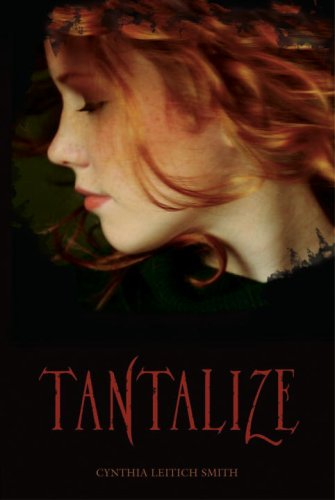2007-02-15-tantalize-by-cynthia-leitich-smith