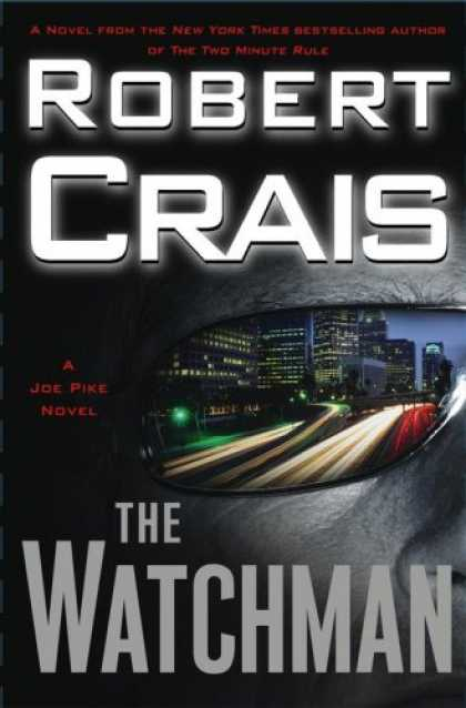 2007-03-05-the-watchman-by-robert-crais