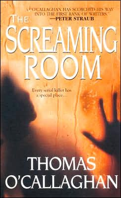 2007-04-25-the-screaming-room-by-thomas-ocallaghan