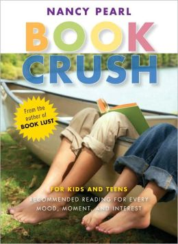 2007-04-26-book-crush-by-nancy-pearl