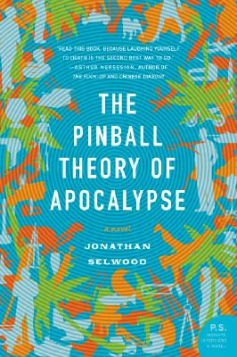 2007-08-23-the-pinball-theory-of-apocalypse-by-jonathan-selwood