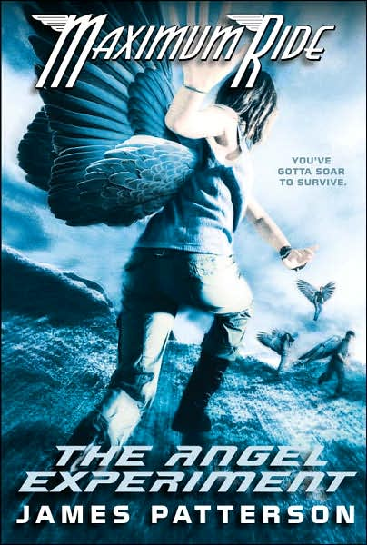 2007-12-19-maximum-ride-the-angel-experiment-by-james-patterson