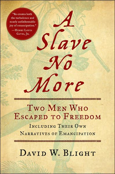 2008-01-09-a-slave-no-more-by-david-w-blight