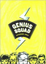 2008-06-12-genius-squad-by-catherine-jinks