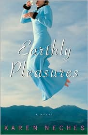 2008-07-21-earthly-pleasures-by-karen-neches