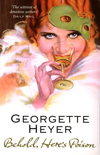 2009-03-28-behold-heres-poison-by-georgette-heyer