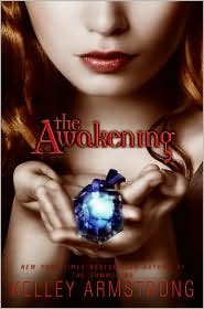 2009-06-08-the-awakening-by-kelley-armstrong