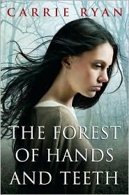 2009-08-12-the-forest-of-hands-and-teeth-by-carrie-ryan