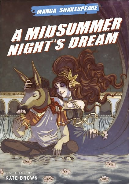 2010-04-14-manga-shakespeare-a-midsummer-nights-dream-by-kate-brown