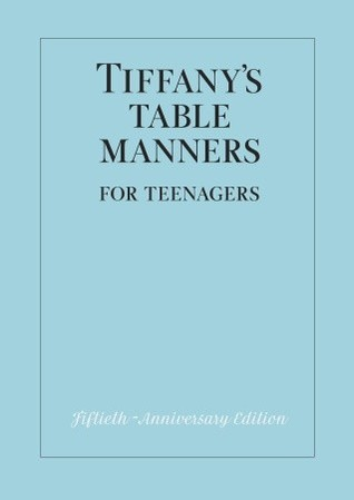 2012-05-14-tiffanys-table-manners-for-teenagers-by-walter-hoving