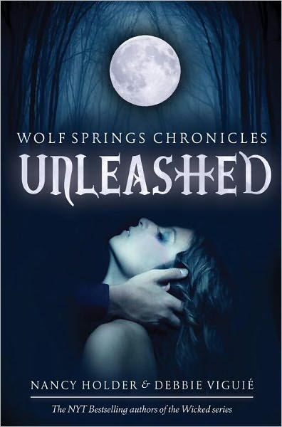 2012-09-04-weekly-book-giveaway-wolf-springs-chronicles-unleashed-by-nancy-holder-and-debbie-viguie