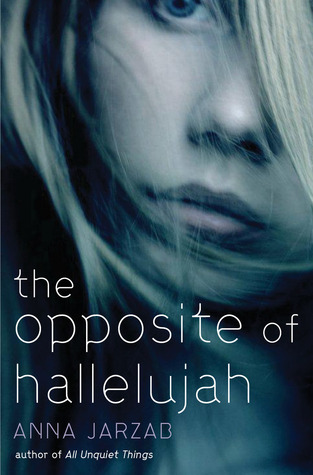 2012-10-08-weekly-book-giveaway-the-opposite-of-hallelujah-by-anna-jarzab