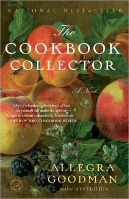 2013-02-25-weekly-book-giveaway-the-cookbook-collector-by-allegra-goodman