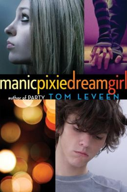 2013-05-13-manicpixiedreamgirl-by-tom-leveen