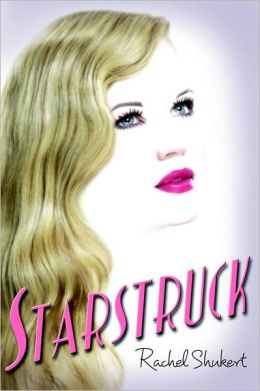 2013-05-20-weekly-book-giveaway-starstruck-by-rachel-shukert