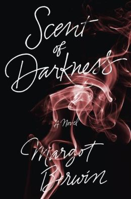 2013-06-10-weekly-book-giveaway-scent-of-darkness-by-margot-berwin