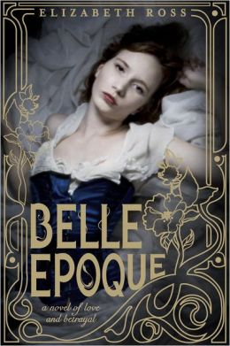 2013-06-24-belle-epoque-by-elizabeth-ross