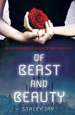 2013-08-19-weekly-book-giveaway-of-beast-and-beauty-by-stacey-jay