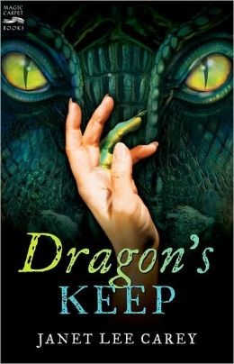 2013-08-26-dragons-keep-by-janet-lee-carey