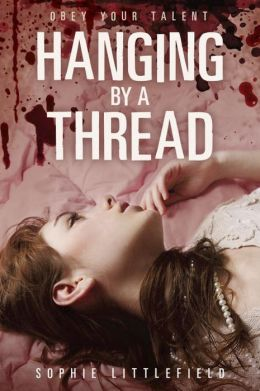 2013-09-09-weekly-book-giveaway-hanging-by-a-thread-by-sophie-littlefield