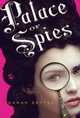 2014-01-06-weekly-book-giveaway-palace-of-spies-by-sarah-zettel