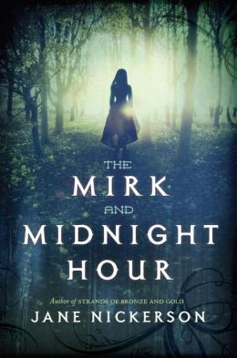 2014-03-24-weekly-book-giveaway-the-mirk-and-midnight-hour-by-jane-nickerson