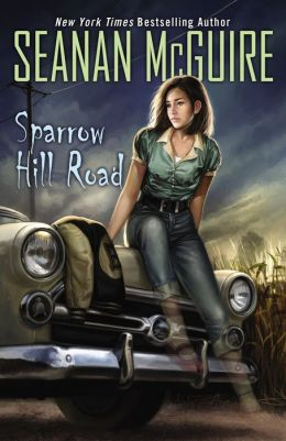 2014-07-14-sparrow-hill-road-by-seanan-mcguire