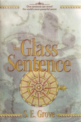 2014-07-28-weekly-book-giveaway-the-glass-sentence-by-s-e-grove
