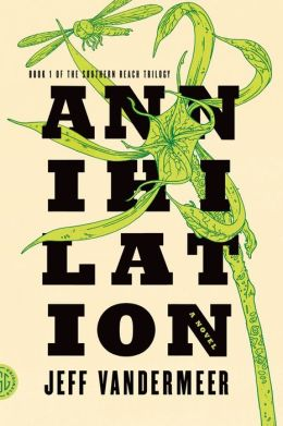 2015-01-20-annihilation-by-jeff-vandermeer