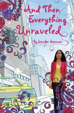 2015-06-22-weekly-book-giveaway-and-then-everything-unraveled-by-jennifer-sturman