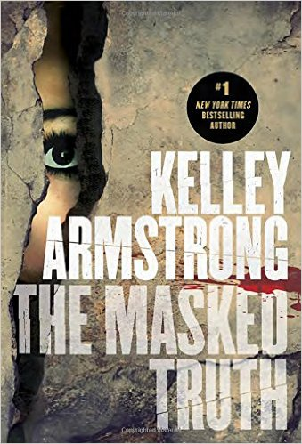 2015-10-19-weekly-book-giveaway-the-masked-truth-by-kelley-armstrong