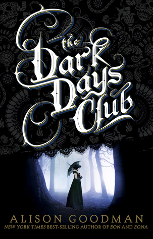 2016-03-21-weekly-book-giveaway-the-dark-days-club-by-alison-goodman