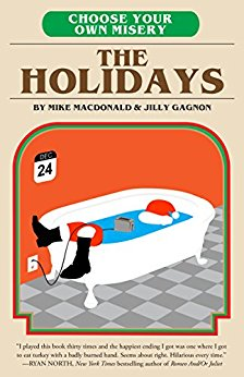 2016-12-12-weekly-book-giveaway-choose-your-own-misery-the-holidays-by-mike-macdonald-and-jilly-gagnon