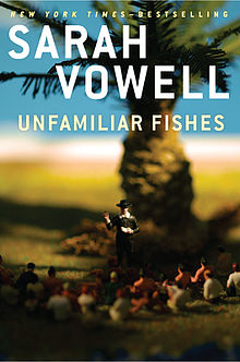 2017-02-06-weekly-book-giveaway-unfamiliar-fishes-by-sarah-vowell