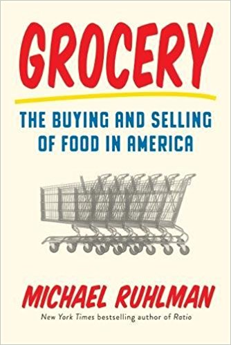 2017-05-15-weekly-book-giveaway-grocery-the-buying-and-selling-of-food-in-america-by-michael-ruhlman