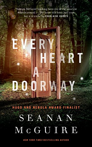 2017-07-31-every-heart-a-doorway-by-seanan-mcguire