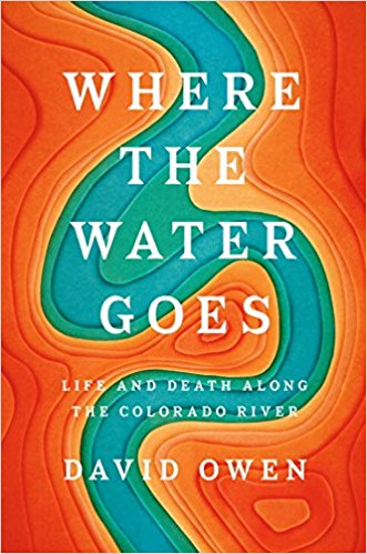 2017-08-14-weekly-book-giveaway-where-the-water-goes-by-david-owen