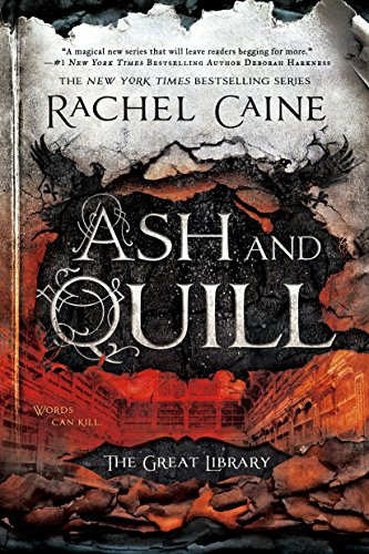 2017-08-28-ash-and-quill-by-rachel-caine