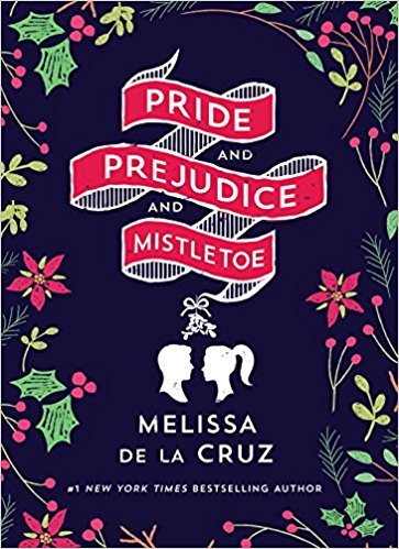 2018-01-08-weekly-book-giveaway-pride-and-prejudice-and-mistletoe-by-melissa-de-la-cruz