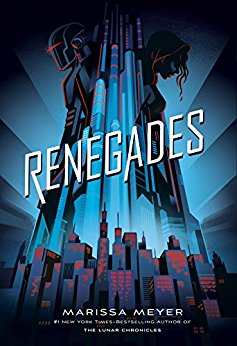 2018-01-15-renegades-by-marissa-meyer