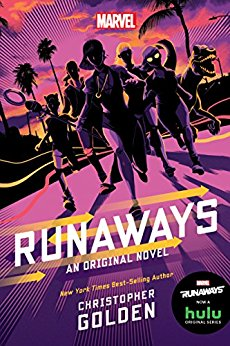 2018-01-29-runaways-an-original-novel-by-christopher-golden