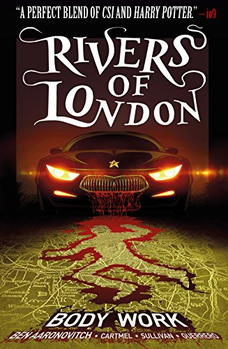2018-04-02-rivers-of-london-body-work-by-ben-aaronovitch